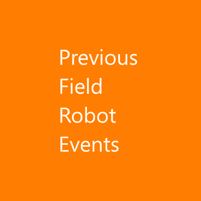 Previous Field Robot Events